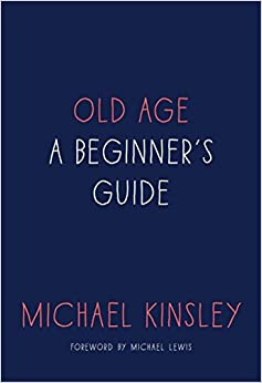 Image for Old Age: A Beginner's Guide