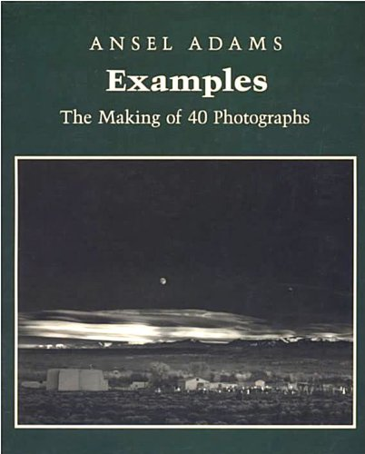 Image for Examples: The Making of 40 Photographs