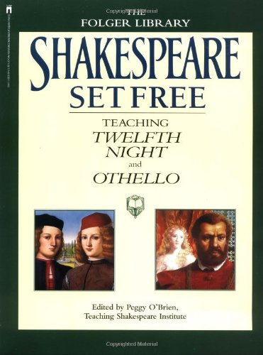 Image for Shakespeare Set Free III: Teaching Twelfth Night and Othello