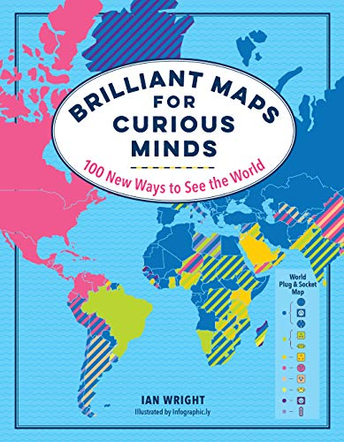 Image for Brilliant Maps for Curious Minds: 100 New Ways to See the World