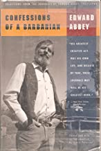 Image for Confessions of a Barbarian: Selections from the Journals of Edward Abbey 1951-1989