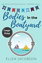 Image for Bodies in the Boatyard: Large Print Edition (A Mollie McGhie Cozy Sailing Mystery)