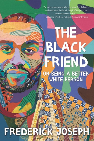Image for Black Friend: On Being a Better White Person